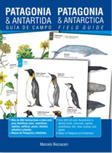 guía de campo patagonia & antártida