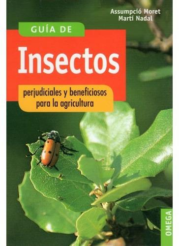 guía de insectos perjudiciales y beneficiosos para la agricu