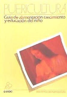 guía de la alimentación, crecimiento y educación del niño(li