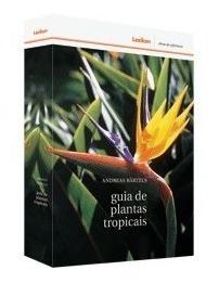 guia de plantas tropicais - editora lexikon