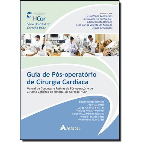 guia de pós-operatório em cirurgia cardíaca - manual conduta