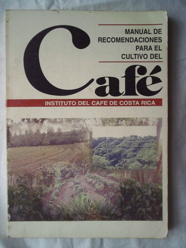 guía de recomendaciones para el cultivo del café