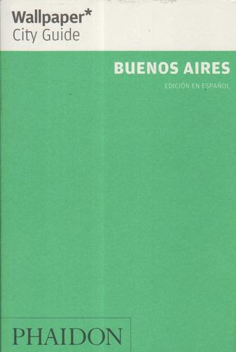 guía de viaje. buenos aires wallpaper city guide. en español