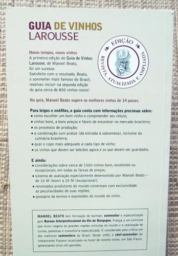 guia de vinhos larousse - manoel beato / edição ampliada
