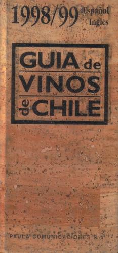 guía de vinos de chile 1998 y 1999