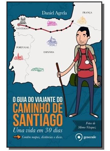 guia do viajante do caminho de santiago, o: uma vi