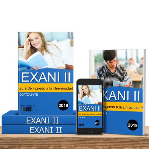 guia exani 2 universidad ingreso 2019+5 examenes reales »