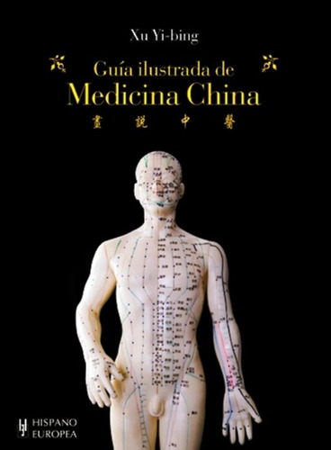 guía ilustrada medicina china, xu yi bing, hispano europea