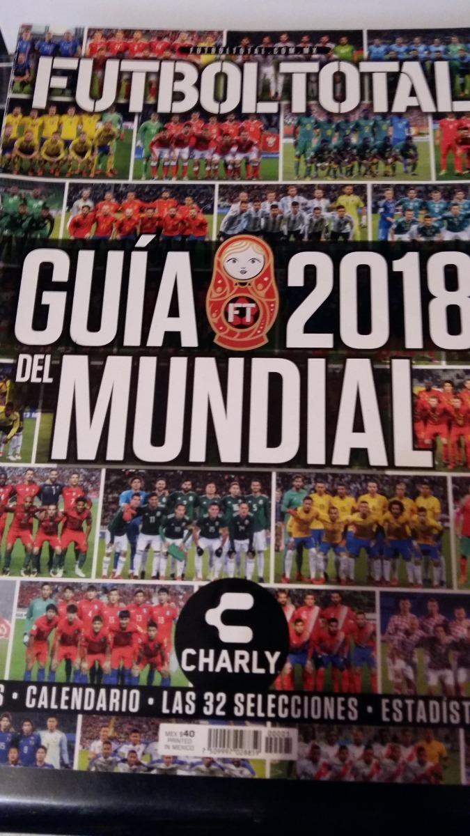 c75dd46bcb62f Guia Mundial 2018 Futbol Total -   80.00 en Mercado Libre