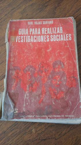 guia para realizar investigaciones sociales. raul rojas sori