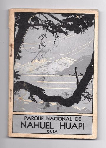 guía parque nacional nahuel huapi. década del '40