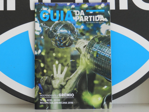 guia partida independiente vs gremio (argentina ed.especial)