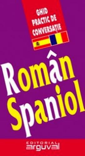 guía práctica de conversación rumano - español, arguval