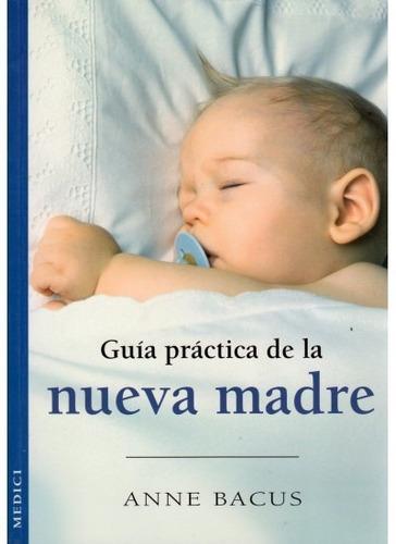 guía práctica de la nueva madre(libro )