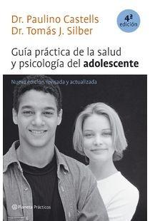 guia practica de la salud y psicologia del adolescente.