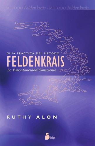 guía práctica del método feldenkrais / alon (envíos)