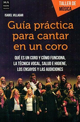 guía práctica para cantar en un coro: qué es un coro y cómo