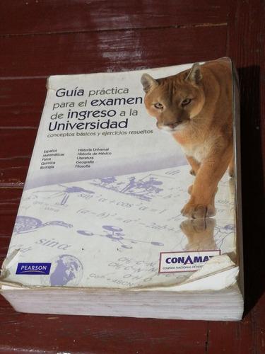 guía práctica para el examen de ingreso a la universidad