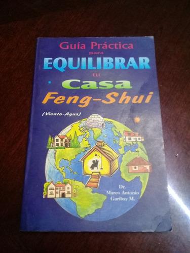guía práctica para equilibrar tu casa feng shui