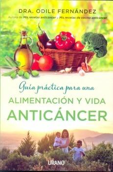 guia practica para una alimentacion y vida anticancer de fer