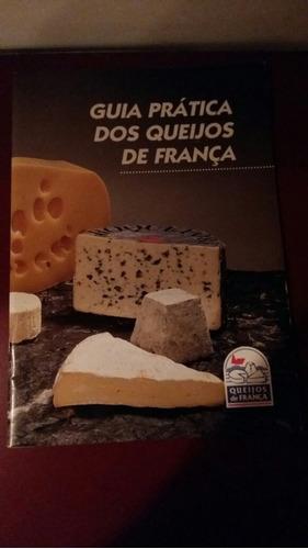 guia prática de queijos de frança.