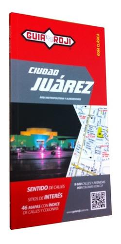 guia roji ciudad juarez