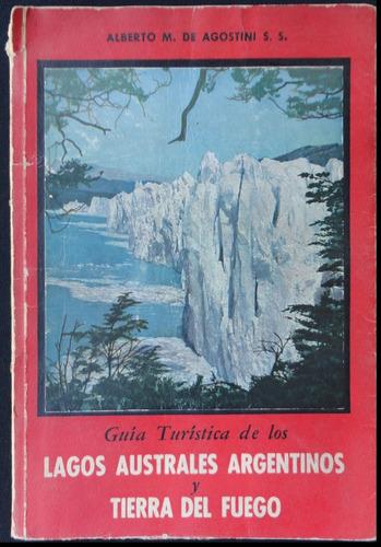 guía turística lagos australes argentinos y tierra del fuego