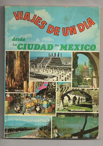 guía turística viajes de un día desde ciudad de méxico 1972