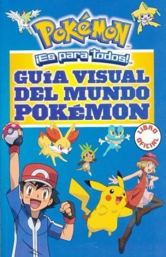 guía visual del mundo pokemon - nuevo - original - sellado