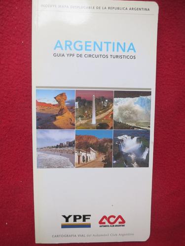 guia ypf argentina circuitos turísticos aca microcentro