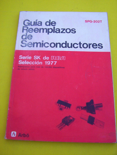 guia,reemplazos,semiconductores ,spg-202t,rca-est/ muy bueno