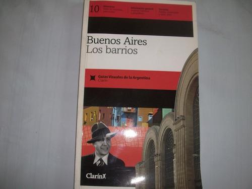 guías visuales de la argentina clarín.buenos aires barrios.