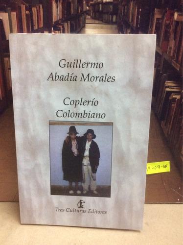 guillermo abadía morales. coplerío colombiano. firmado