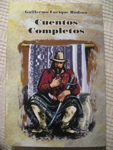 guillermo enrique hudson - cuentos completos (ombú riquelme)