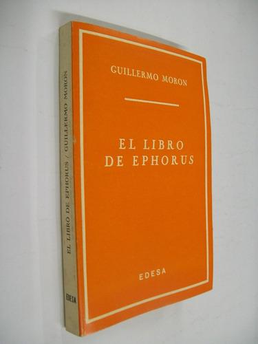 guillermo moron  el libro de ephorus - ensayo
