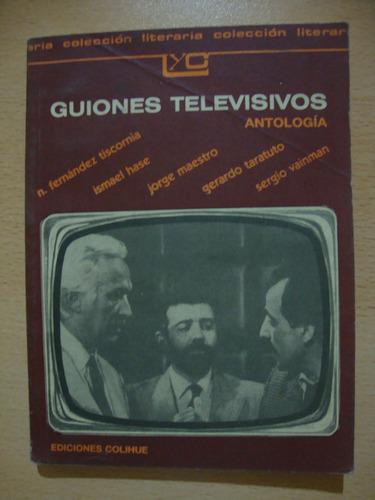 guiones televisios - antologia - colihue