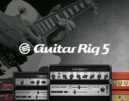 guitar rig 5 (amplificadores, distorsiones, moduladores etc)
