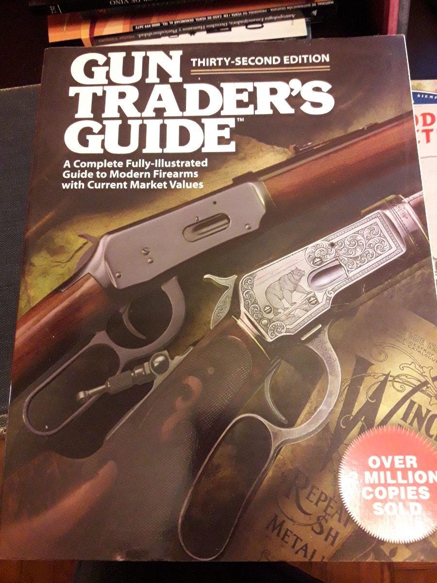 Gun Trader Guide Thirty Second Edition Arma De Fuego Pistola