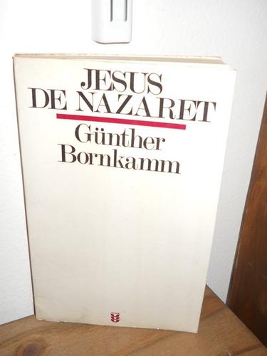 gunther bornkamm - jesus de nazareth (sigueme)