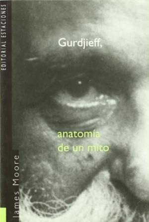 gurdjieff anatomía de un mito de morre james