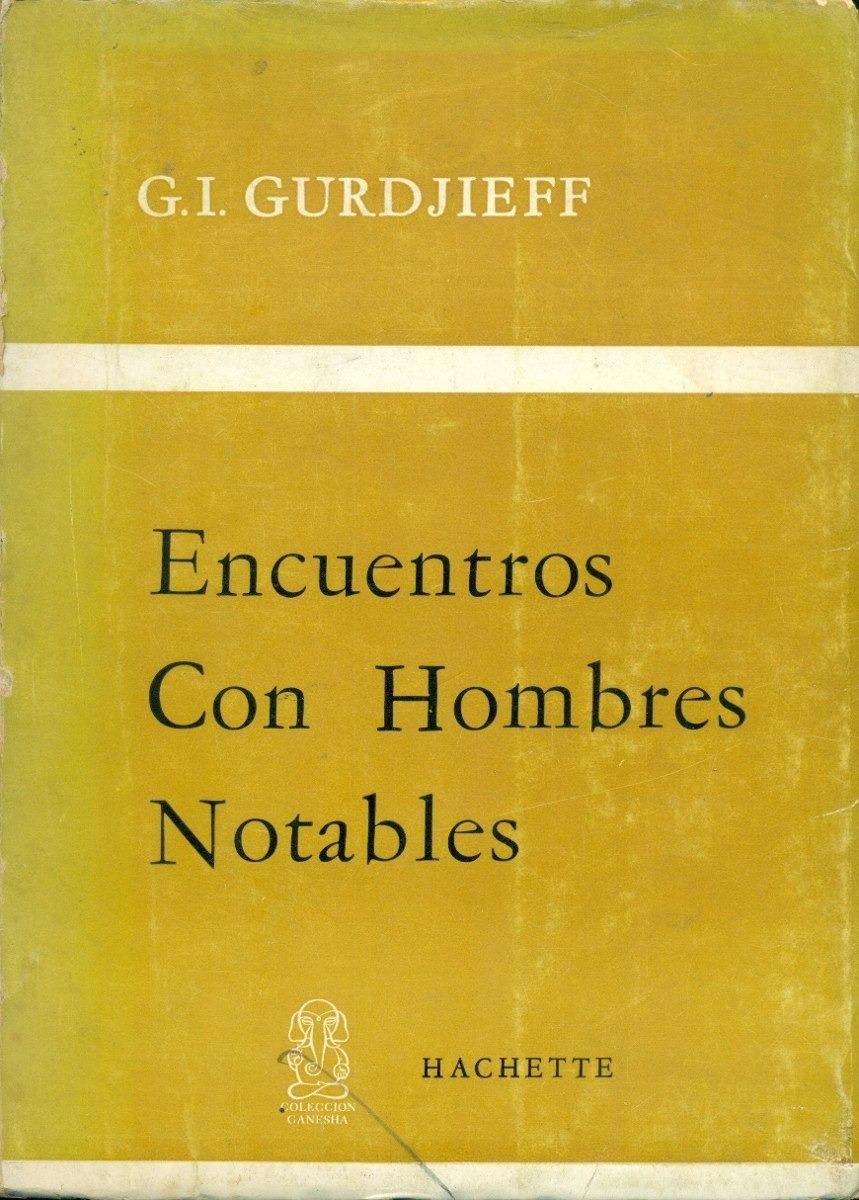 Gurdjieff encuentros con hombres notables [PUNIQRANDLINE-(au-dating-names.txt) 62