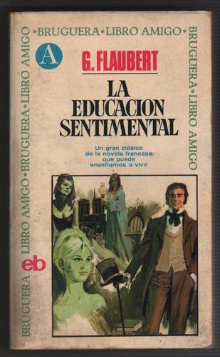 gustave flaubert - la educación sentimental