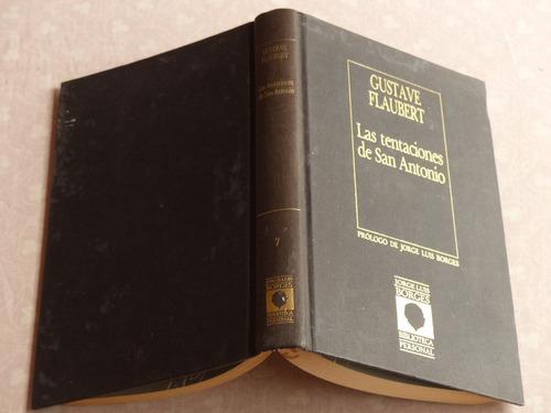 gustave flaubert, las tentaciones de san antonio, ediciones