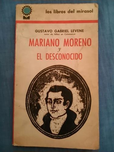 gustavo g. levene. mariano moreno y el desconocido
