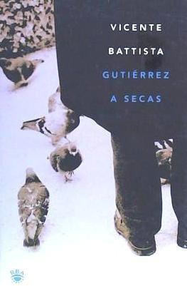 gutierrez a secas(libro literatura argentina)