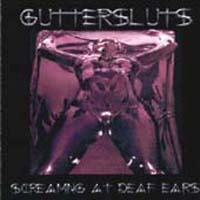 guttersluts - screaming at deaf ears ( otimo hard rock )