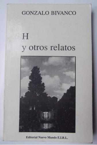 h y otros relatos por gonzalo bivanco. literatura.