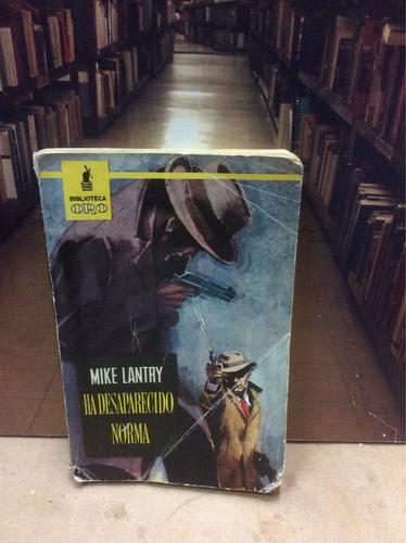 ha desaparecido norma - mike lantay - biblioteca oro.