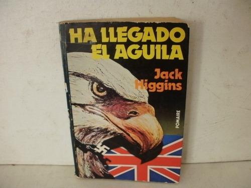 ha llegado el aguila - jack higgins