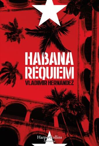 habana r¿quiem(libro literatura iberoamericana)
